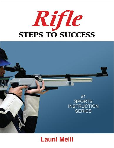 Rifle: Steps to Success - STS (Steps to Success Activity (Paperback)