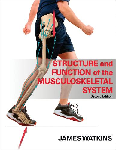 Structure and Function of the Musculoskeletal System (Hardback)