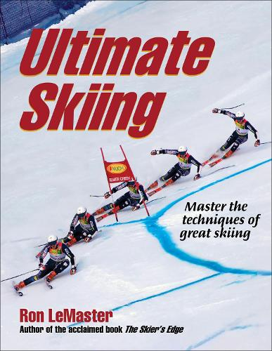 Ultimate Skiing: Master the Techniques of Great Skiing (Paperback)