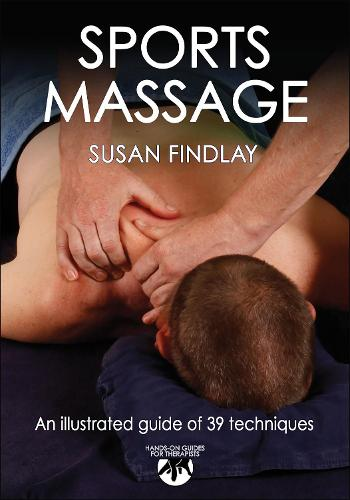 Sports Massage - Hands-On Guides for Therapists (Paperback)