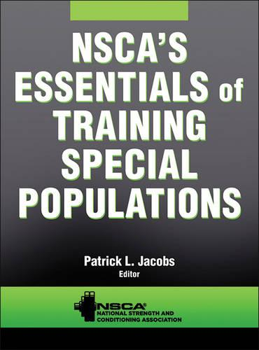 NSCA's Essentials of Training Special Populations (Paperback)