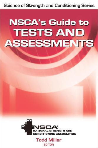 NSCA's Guide to Tests and Assessments (Hardback)