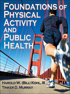 Foundations of Physical Activity and Public Health (Hardback)