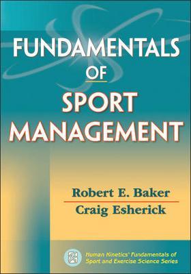 Fundamentals of Sport Management (Paperback)