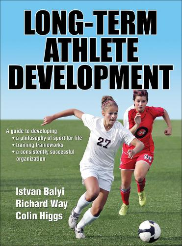 Long-term Athlete Development (Hardback)