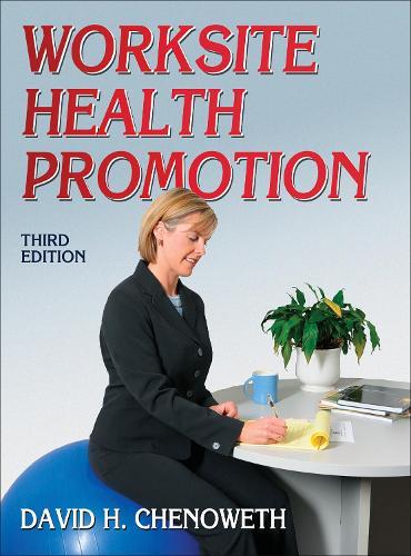 Worksite Health Promotion (Paperback)
