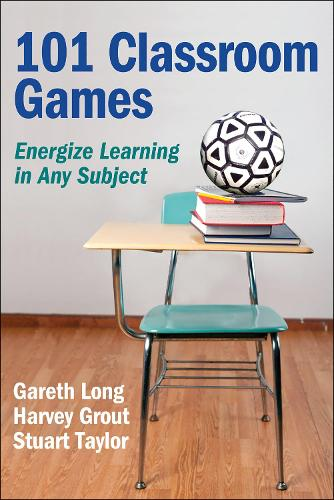 101 Classroom Games: Energize Learning in Any Subject (Paperback)