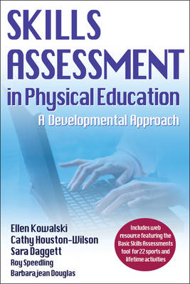 Skills Assessment in Physical Education (Paperback)
