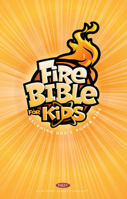 Fire Bible for Kids-NKJV (Hardback)