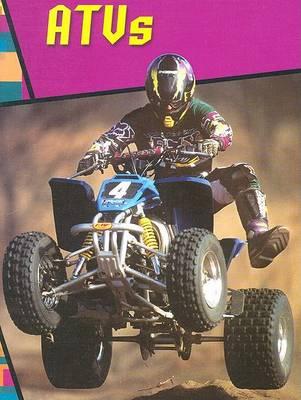 ATVs - Wild Rides! (Hardback)