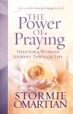The Power of Praying: Help for a Woman's Journey Through Life (Paperback)