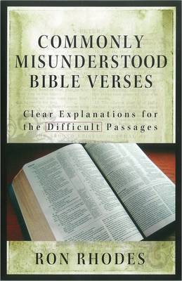 Commonly Misunderstood Bible Verses: Clear Explanations for the Difficult Passages (Paperback)