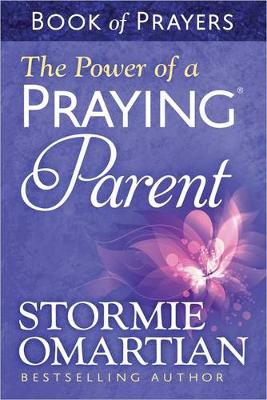 The Power of a Praying (R) Parent Book of Prayers (Paperback)