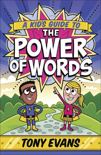 A Kid's Guide to the Power of Words (Paperback)