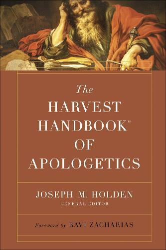 The Harvest Handbook (TM) of Apologetics - Harvest Handbook (TM) (Hardback)