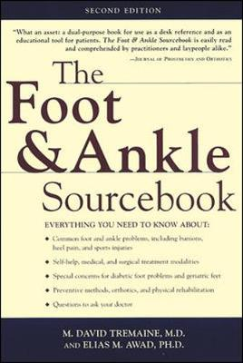 The Foot and Ankle Sourcebook: Everything You Need to Know (Paperback)