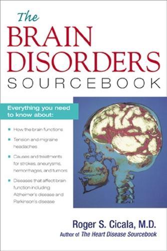 The Brain Disorders Sourcebook - Sourcebooks (Paperback)