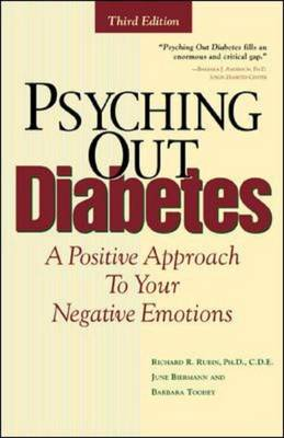 Psyching Out Diabetes: A Positive Approach to Your Negative Emotions (Paperback)