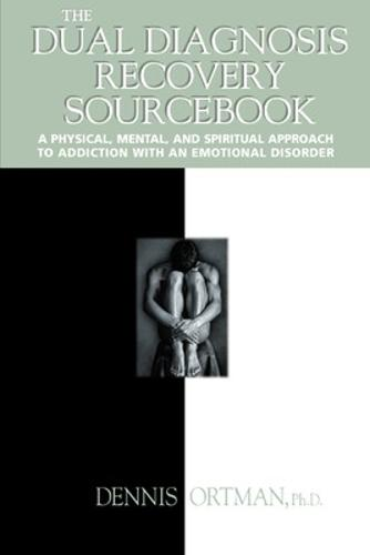 The Dual Diagnosis Recovery Sourcebook - Sourcebooks (Paperback)