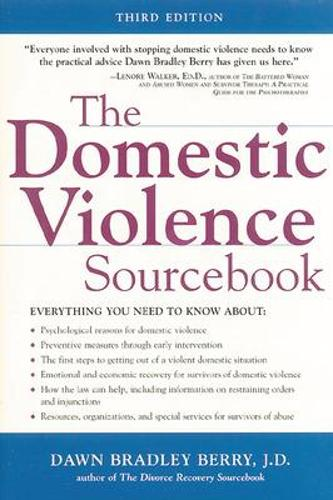 Domestic Violence Sourcebook, The - Sourcebooks (Paperback)