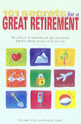 101 Secrets for a Great Retirement (Paperback)