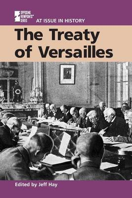 The Treaty of Versailles - At issue in history (Paperback)
