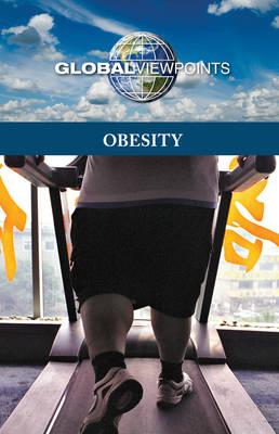 Obesity - Global Viewpoints (Hardcover) (Hardback)