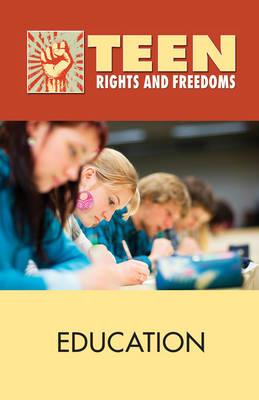 Education - Teen Rights and Freedoms (Hardback)