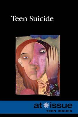 Teen Suicide - At Issue (Paperback) (Paperback)