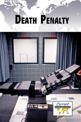 Death Penalty - Current Controversies (Hardcover) (Paperback)