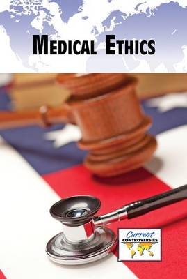 Medical Ethics - Lucent overview series (Paperback)