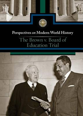 The Brown v. Board of Education Trial (Hardback)