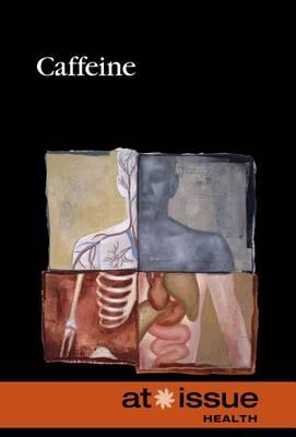 Caffeine - At Issue (Hardcover) (Hardback)