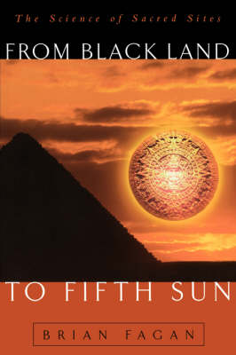 From Black Land To Fifth Sun: The Science Of Sacred Sites (Paperback)