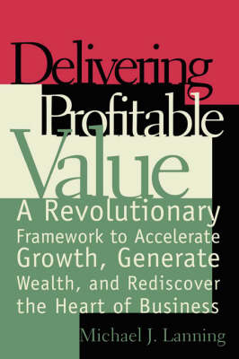 Delivering Profitable Value (Paperback)