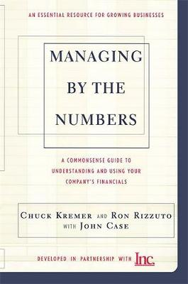 Managing By The Numbers: A Commonsense Guide To Understanding And Using Your Company's Financials (Paperback)