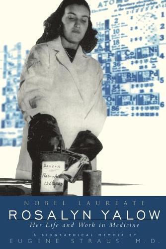 Rosalyn Yalow, Nobel Laureate (Paperback)