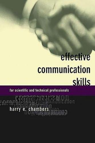 Effective Communication Skills For Scientific And Technical Professionals (Paperback)