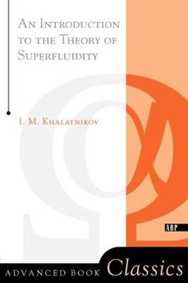 An Introduction To The Theory Of Superfluidity (Paperback)