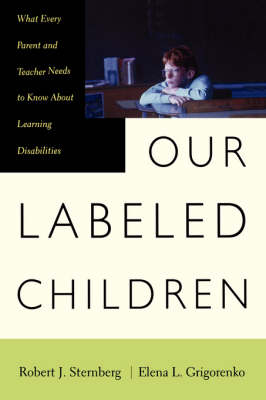 Our Labeled Children: What Every Parent And Teacher Needs To Know About Learning Disabilities (Paperback)