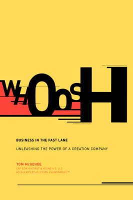 Whoosh: Business In The Fast Lane (Hardback)