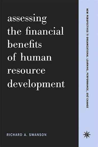 Assessing The Financial Benefits Of Human Resource Development (Paperback)