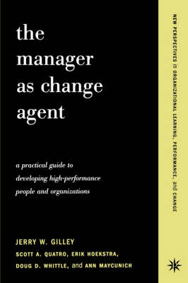 The Manager As Change Agent (Paperback)