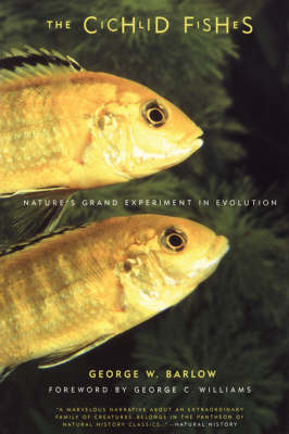 The Cichlid Fishes: Nature's Grand Experiment In Evolution (Paperback)