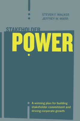 Stakeholder Power (Paperback)