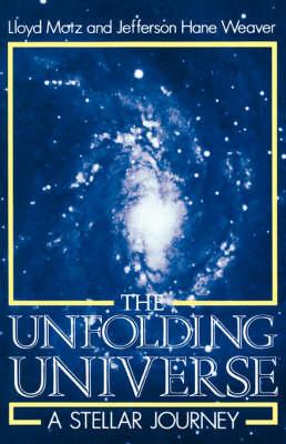 The Unfolding Universe: A Stellar Journey (Paperback)