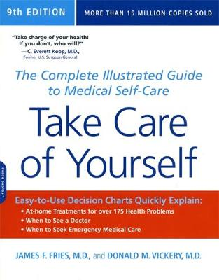 Take Care of Yourself, 9th Edition: The Complete Illustrated Guide to Medical Self-Care (Paperback)