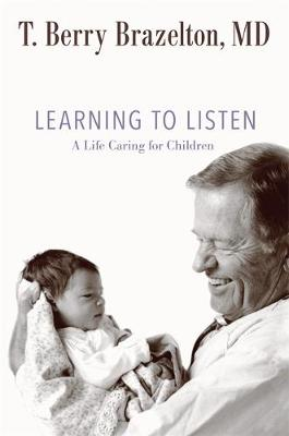Learning to Listen: A Life Caring for Children (Hardback)