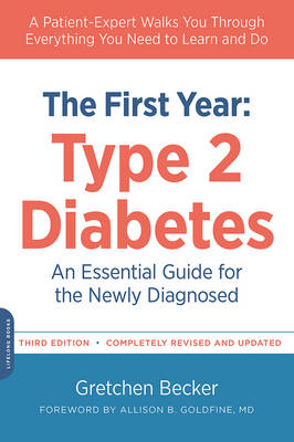 The First Year: Type 2 Diabetes (Paperback)