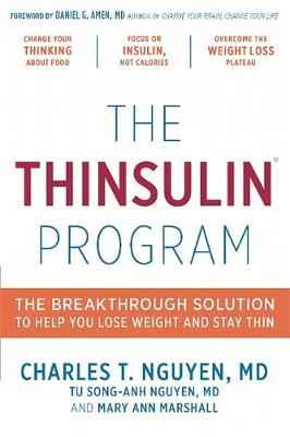The Thinsulin Program: The Breakthrough Solution to Help You Lose Weight and Stay Thin (Hardback)